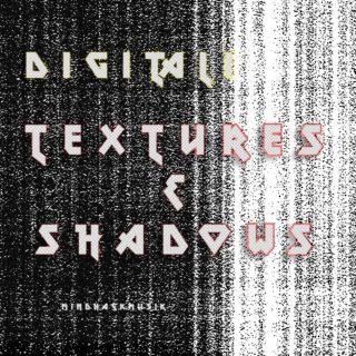 https://mindhackmusic.com/wp-content/uploads/2020/07/MHM009-digitali-textures-shadows-320x320.jpg